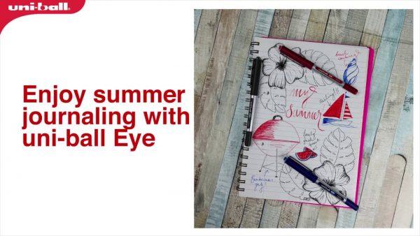 Enjoy summer journaling with uni-ball Eye pens